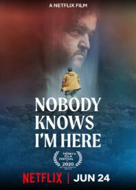 Nadie sabe que estoy aquí (2020)